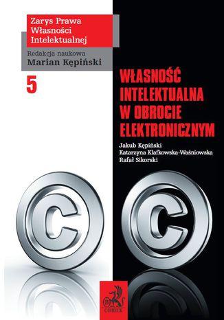 Okładka książki/ebooka Własność intelektualna w obrocie elektronicznym. Tom V