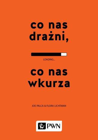 Okładka książki/ebooka Co nas drażni, co nas wkurza