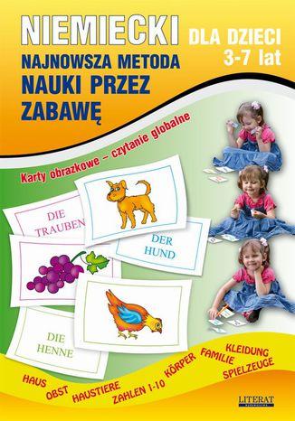 Okładka książki/ebooka Niemiecki dla dzieci 3-7 lat. Najnowsza metoda nauki przez zabawę