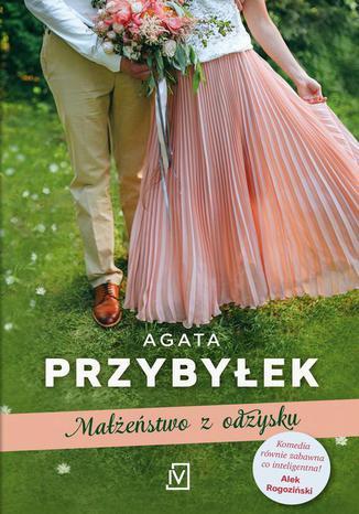 Okładka książki/ebooka Małżeństwo z odzysku