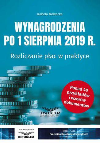 Okładka książki/ebooka Wynagrodzenia 2019 po 1 sierpnia 2019 r