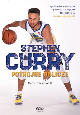 Okładka książki/ebooka Stephen Curry. Potrójne oblicze