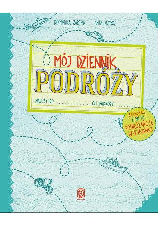 Okładka książki/ebooka Mój dziennik podróży. Wydanie 2
