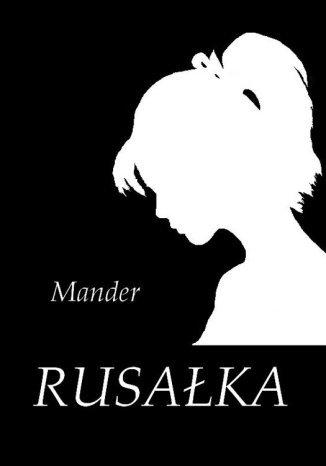 Okładka książki/ebooka Rusałka