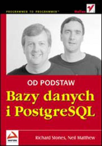 Okładka książki/ebooka Bazy danych i PostgreSQL. Od podstaw