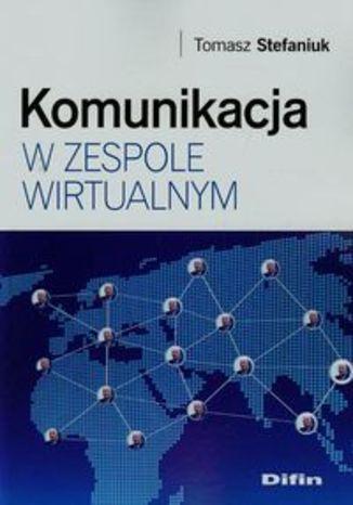 Okładka książki/ebooka Komunikacja w zespole wirtualnym