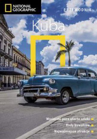 Okładka książki/ebooka Kuba Przewodnik National Geographic