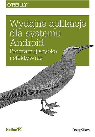 Okładka książki Wydajne aplikacje dla systemu Android. Programuj szybko i efektywnie