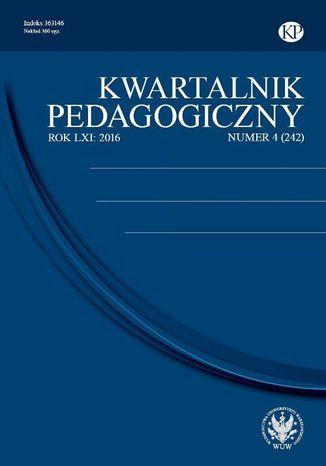 Okładka książki/ebooka Kwartalnik Pedagogiczny 2016/4 (242)