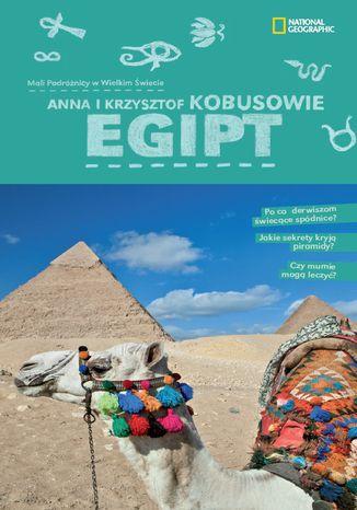 Okładka książki/ebooka Egipt. Mali podróżnicy w wielkim świecie