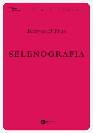 Okładka książki/ebooka Selenografia