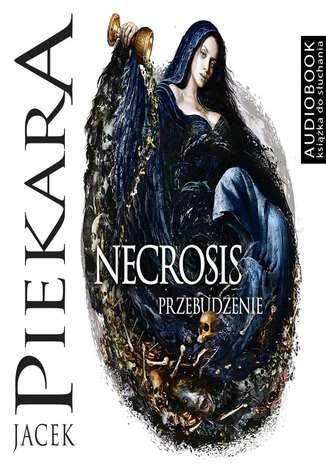 Okładka książki/ebooka Necrosis. Przebudzenie