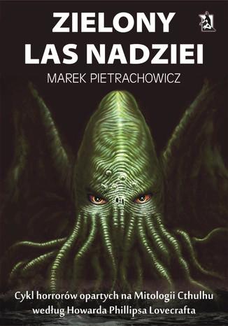 Okładka książki/ebooka Zielony Las Nadziei