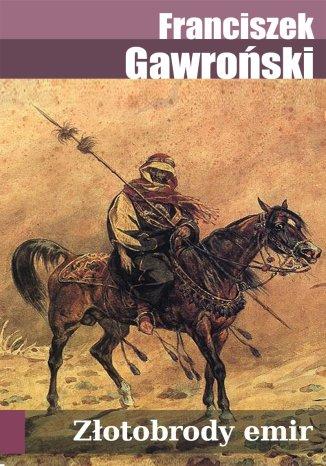 Okładka książki/ebooka Złotobrody emir: Powieść ukraińska