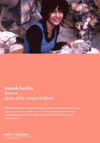 Okładka książki/ebooka Ferwor. Życie Aliny Szapocznikow