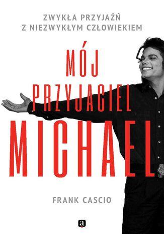 Okładka książki/ebooka Mój przyjaciel Michael