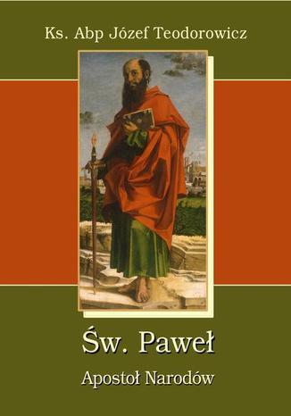 Okładka książki/ebooka Św. Paweł Apostoł Narodów