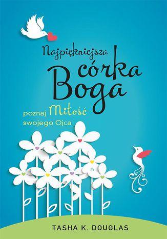 Okładka książki/ebooka Najpiękniejsza córka Boga