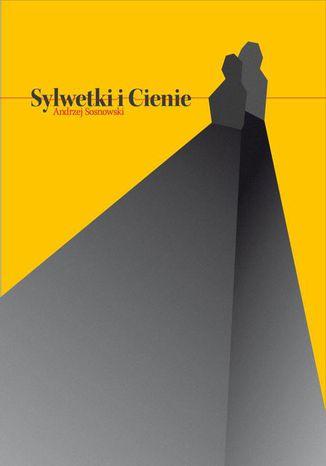 Okładka książki/ebooka Sylwetki i cienie