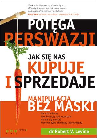 Okładka książki/ebooka Potęga perswazji. Jak się nas kupuje i sprzedaje