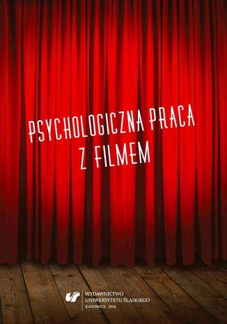 Okładka książki/ebooka Psychologiczna praca z filmem