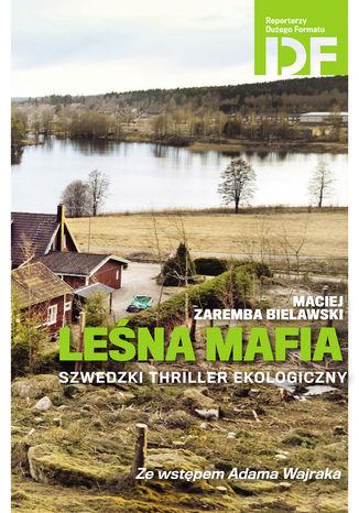 Okładka książki/ebooka Leśna mafia
