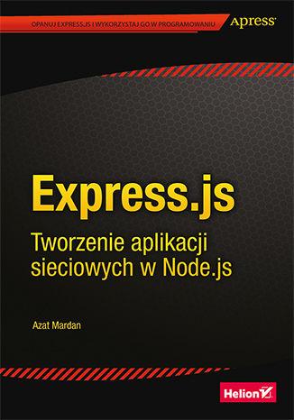 Okładka książki/ebooka Express.js. Tworzenie aplikacji sieciowych w Node.js