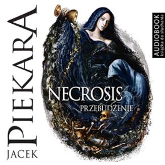 Okładka książki Necrosis. Przebudzenie