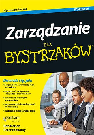 Okładka książki/ebooka Zarządzanie dla bystrzaków. Wydanie III