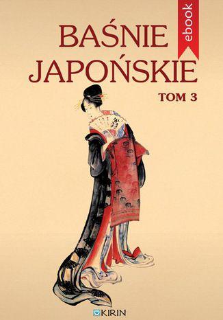 Okładka książki/ebooka Baśnie japońskie. Tom 3