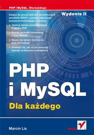 Okładka książki/ebooka PHP i MySQL. Dla każdego. Wydanie II