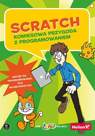 Okładka książki/ebooka Scratch. Komiksowa przygoda z programowaniem