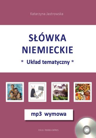 Okładka książki Słówka niemieckie-układ tematyczny + mp3 wymowa
