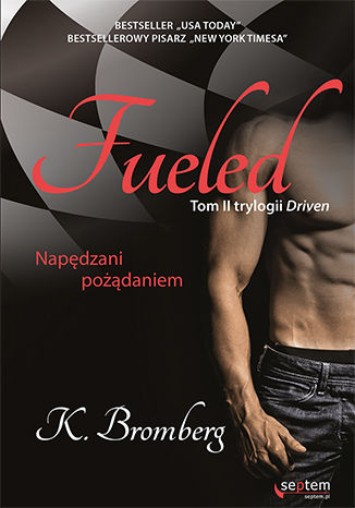 Fueled Napędzani Pożądaniem Książka Ebook K Bromberg