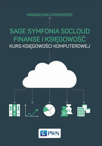 Okładka książki/ebooka Sage Symfonia 50cloud Finanse i Księgowość