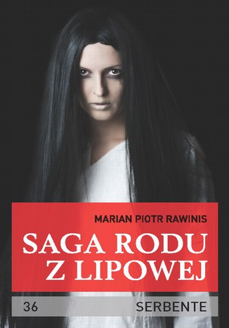 Okładka książki/ebooka Saga rodu z Lipowej - tom 36. Serbente