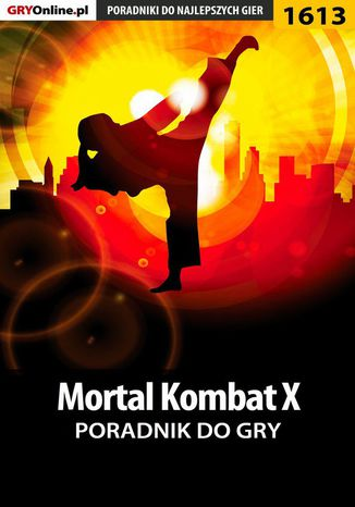 Okładka książki/ebooka Mortal Kombat X - poradnik do gry
