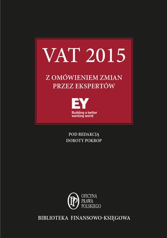 Okładka książki/ebooka VAT 2015 z omówieniem zmian przez ekspertów EY