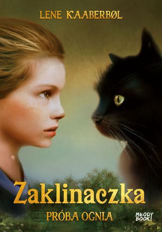 Okładka książki/ebooka Zaklinaczka. Próba ognia