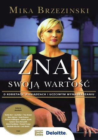 Okładka książki/ebooka Znaj swoją wartość. O pieniądzach, kobietach i uczciwym wynagradzaniu