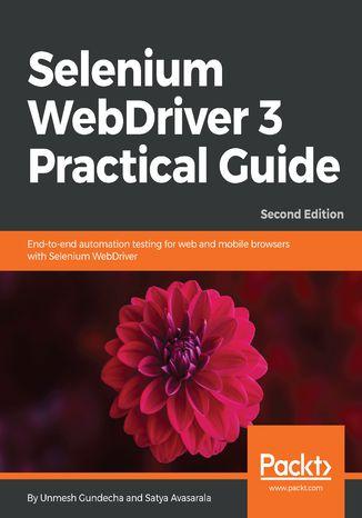Okładka książki/ebooka Selenium WebDriver 3 Practical Guide