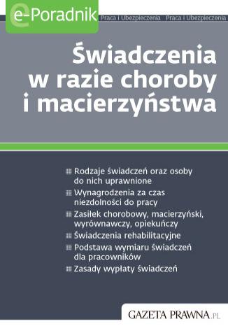 Okładka książki Świadczenia w razie choroby i macierzyństwa