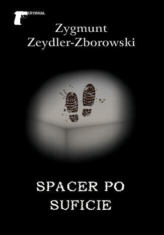 Okładka książki/ebooka Kryminał. Spacer po suficie