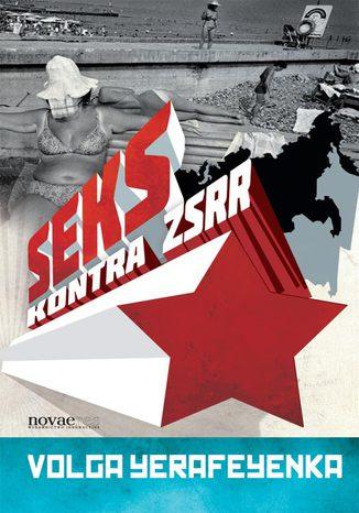 Okładka książki/ebooka Seks kontra ZSRR