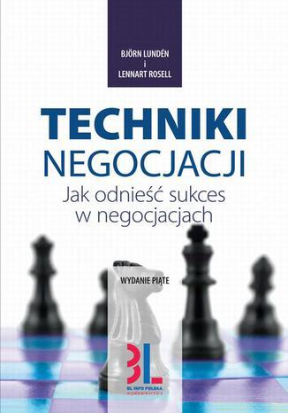 Okładka książki/ebooka Techniki negocjacji. Jak odnieść sukces w negocjacjach