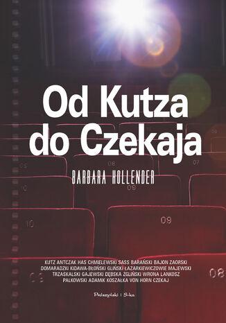 Okładka książki/ebooka Od Kutza do Czekaja