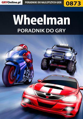 Okładka książki/ebooka Wheelman - poradnik do gry
