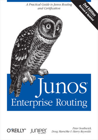 Okładka książki/ebooka Junos Enterprise Routing. A Practical Guide to Junos Routing and Certification. 2nd Edition