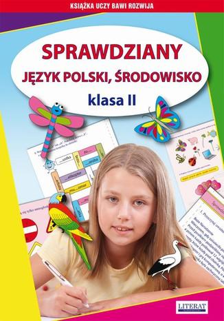 Okładka książki/ebooka Sprawdziany. Język polski. Środowisko Klasa II