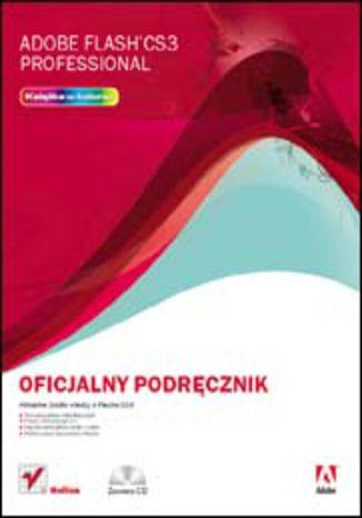 Okładka książki/ebooka Adobe Flash CS3 Professional. Oficjalny podręcznik